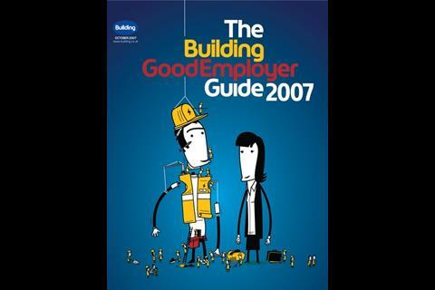 The Building Good Employer Guide 2007